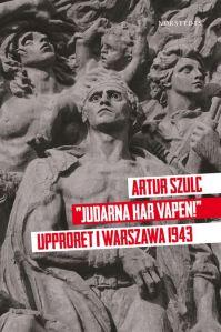 """Arturs kommande bok, om upproret i Warszawas getto. """"Judarna har vapen""""."""