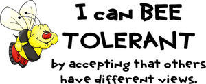 I Can BEE Tolerant