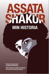 Assata Shakur - Min historia, bokframsida, Verbal Förlag.