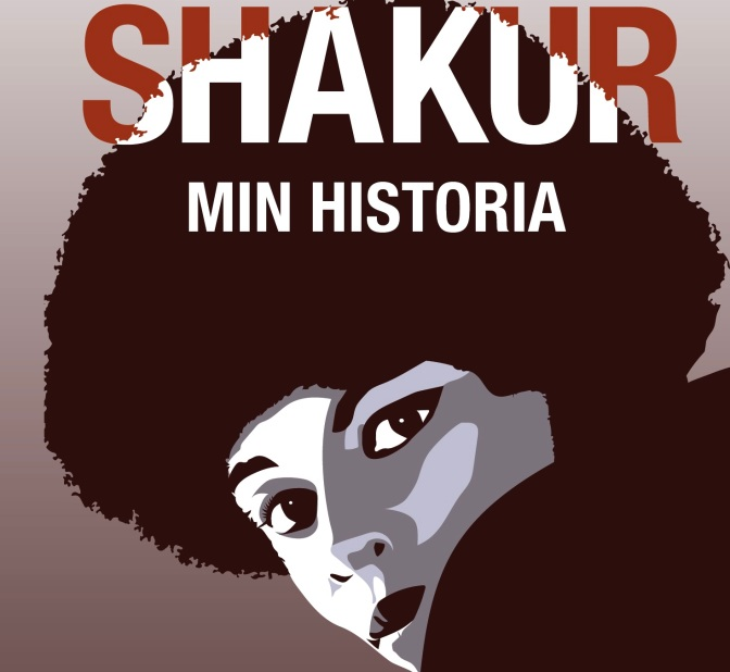Bokrecension: Min Historia – Assata Shakur