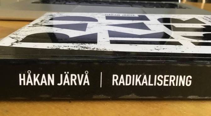 Radikalisering bok av Håkan Järvå